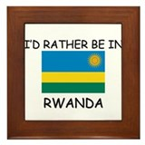 I'd rather be in Rwanda Framed Tile