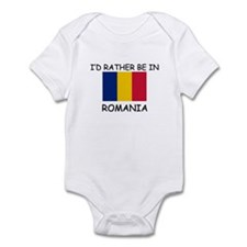 I'd rather be in Romania Infant Bodysuit