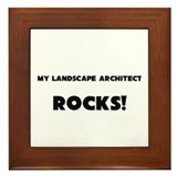 MY Landscape Architect ROCKS! Framed Tile