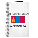 I'd rather be in Mongolia Journal