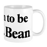 Soon to be Mrs. Bean Mug