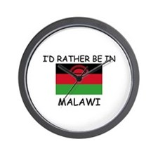 I'd rather be in Malawi Wall Clock