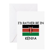 I'd rather be in Kenya Greeting Cards (Pk of 10)