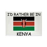 I'd rather be in Kenya Rectangle Magnet