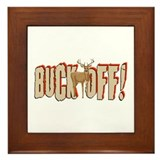 Buck Off - Deer Hunting Framed Tile