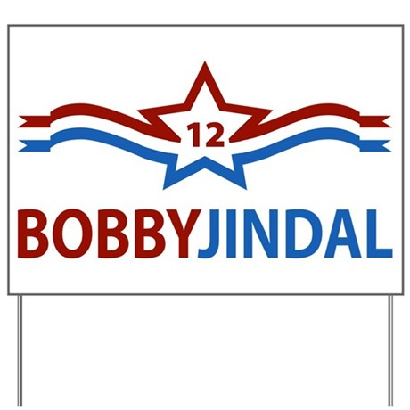 Bobby Jindal '12 Yard Sign