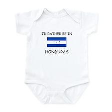 I'd rather be in Honduras Infant Bodysuit