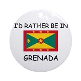 I'd rather be in Grenada Ornament (Round)