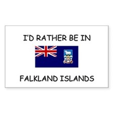 I'd rather be in Falkland Islands Decal