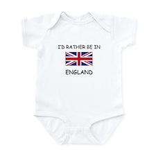 I'd rather be in England Infant Bodysuit