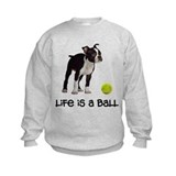 Boston Terrier Life Sweatshirt