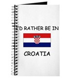 I'd rather be in Croatia Journal