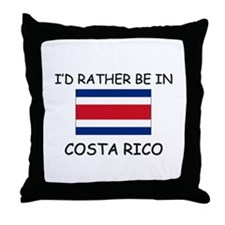 I'd rather be in Costa Rico Throw Pillow