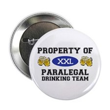 "Property of Paralegal Drinking Team 2.25"" Button ("