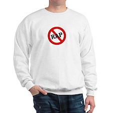 Anti Rap Sweatshirt