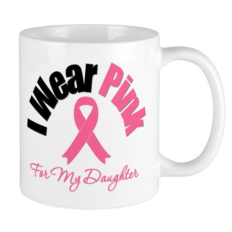 I Wear Pink Daughter Mug