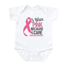 I Wear Pink bc I Care Infant Bodysuit