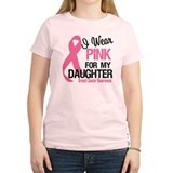 I Wear Pink For Daughter T-Shirt