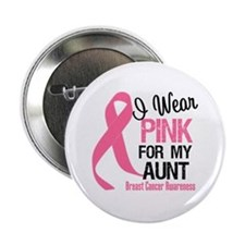 I Wear Pink For My Aunt 2.25