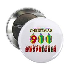 "911 Dispatcher Christmas 2.25"" Button"