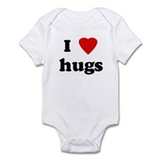 I Love hugs Infant Bodysuit