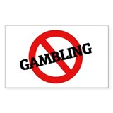 Anti Gambling Rectangle Decal