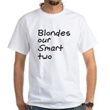 Blondes Our Smart Two Shirt