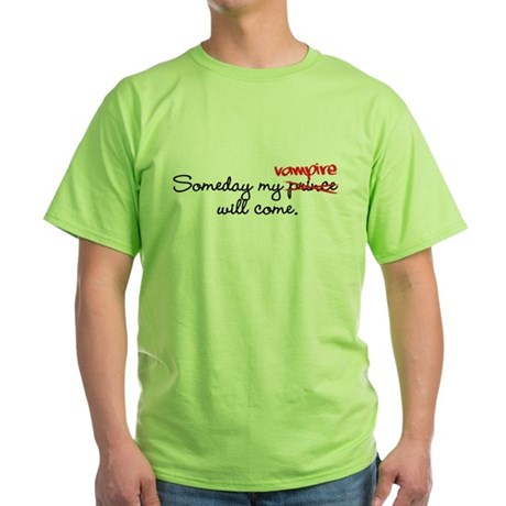 Someday My Vampire Green T-Shirt