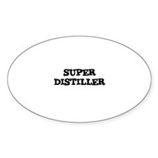SUPER DISTILLER Oval Decal