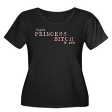 Princess Bitch T