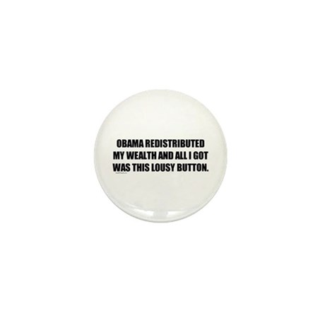 Obama Redistributed My Wealth Mini Button (10 pack