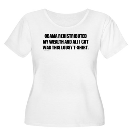 Obama Redistributed My Wealth Women's Plus Size Sc