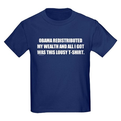 Obama Redistributed My Wealth Kids Dark T-Shirt