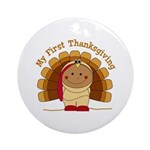 First Thanksgiving (ta) Ornament (Round)
