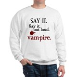 SAY IT. Vampire. Jumper