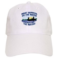 WHAT HAPPENS ON THE WATER... Baseball Cap