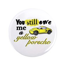 "Yellow Porsche 3.5"" Button"