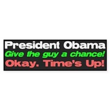 Give the guy a chance! Bumper Bumper Sticker