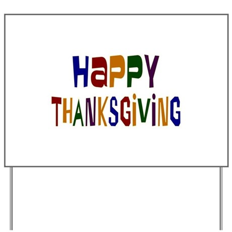 Colorful Happy Thanksgiving Yard Sign