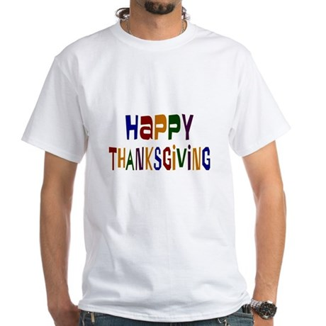 Colorful Happy Thanksgiving White T-Shirt