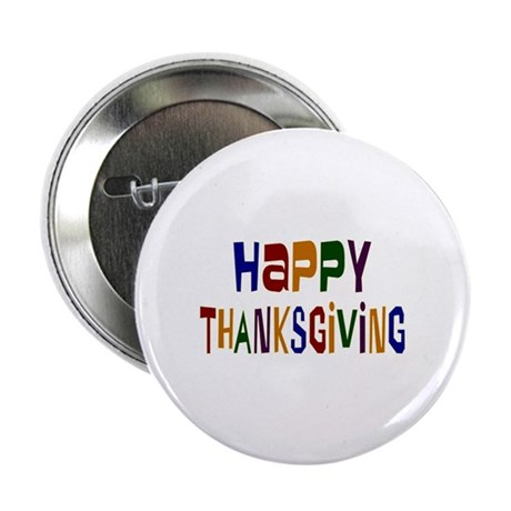 "Colorful Happy Thanksgiving 2.25"" Button"