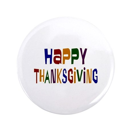 "Colorful Happy Thanksgiving 3.5"" Button"