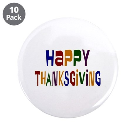 "Colorful Happy Thanksgiving 3.5"" Button (10 pack)"
