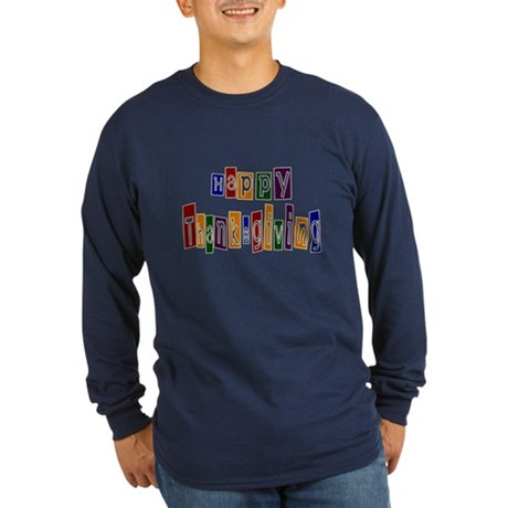 Fun Happy Thanksgiving Long Sleeve Dark T-Shirt