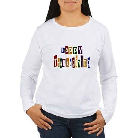 Fun Happy Thanksgiving Women's Long Sleeve T-Shirt