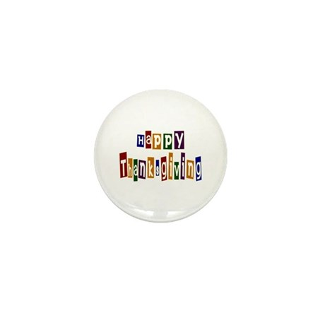 Fun Happy Thanksgiving Mini Button (10 pack)