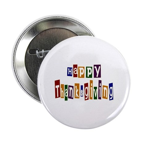 "Fun Happy Thanksgiving 2.25"" Button (100 pack)"
