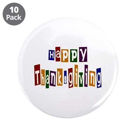 "Fun Happy Thanksgiving 3.5"" Button (10 pack)"