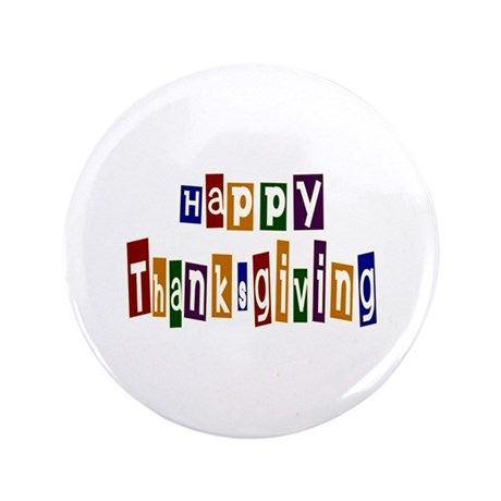 "Fun Happy Thanksgiving 3.5"" Button (100 pack)"