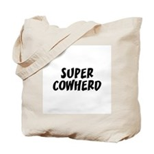 SUPER COWHERD  Tote Bag